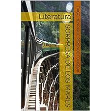 Sorpresa de los mares: Literatura (Spanish Edition)