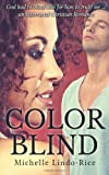 Color Blind, Michelle Lindo-Rice, 1499529619