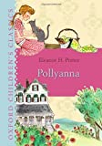 Pollyanna (Oxford Children's Classics)