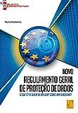 capa de Novo Regulamento Geral de Proteção de Dados. O que É? A Quem Se Aplica? Como Implementar?