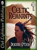 Amazon.com: Celtic Remnants eBook: O'Toole, Deborah: Kindle Store