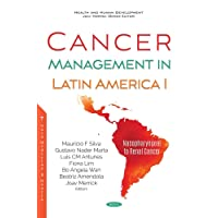 Cancer Management in Latin America: Nasopharyngeal to Renal Cancer