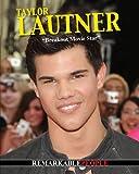 Taylor Lautner, Anita Yasuda, 1616901616