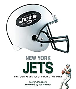 New York Jets The Complete Illustrated History Amazon Co Uk Mark