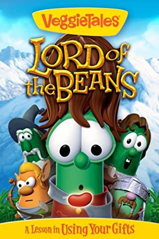 VeggieTales: Lord of the Beans (Veggie Tales Prime Instant Video)