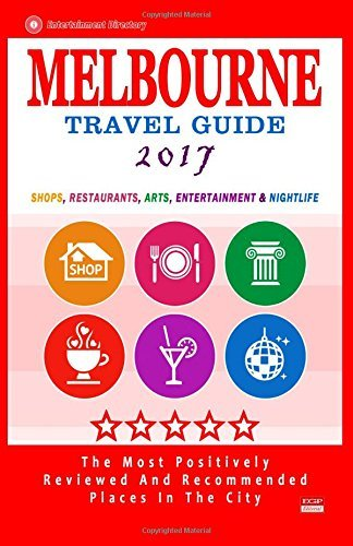 Melbourne Travel Guide 2017: Shops, Restaurants, Arts, Entertainment and Nightlife in Melbourne, Australia (City Travel Guide 2017) by Arthur W. Groom - Melbourne Mall City