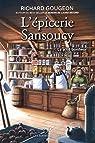 L'épicerie Sansoucy, tome 1 : Le p'tit bonheur par Gougeon