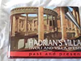 Front cover for the book Hadrian's Villa, Tivoli and Villa D'Este (Past & Present) by Chiara Morselli