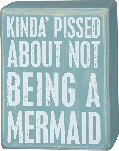 Kinda-Pissed-About-Not-Being-a-Mermaid-Primitives-by-Kathy-5-x-4-Decorative-Box-Sign-Bathroom-Home-Decor