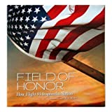 Field of Honor : How Flight 93 United a Nation, , 0981958958