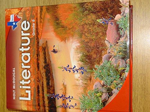 Holt McDougal Literature Texas: Student Edition Grade 08 2010