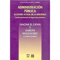 Administracion Publica: El estado actual de la disciplina