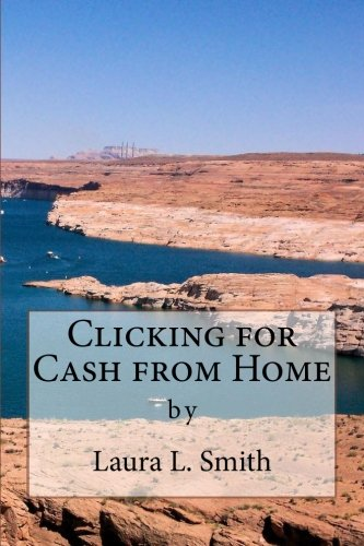Clicking for Cash from Home