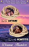 Book Cover for Tied to Home - Tied in Knots (The Sweet Spot series)