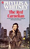Front cover for the book The Red Carnelian by Phyllis A. Whitney