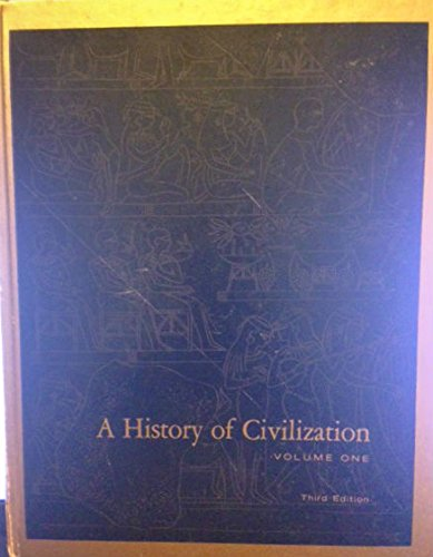 A History of Civilization Volume One