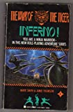 img - for Inferno! (The Way of the Tiger Series) book / textbook / text book