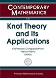 img - for Knot Theory and Its Applications (Contemporary Mathematics) book / textbook / text book