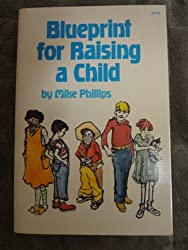 Blueprint for raising a child