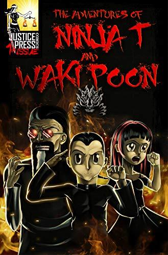 The Adventures of Ninja T and Waki Poon