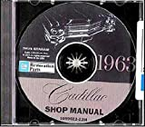 1963 CADILLAC REPAIR SHOP & SERVICE MANUAL CD - Sedan, Coupe, Convertible, Eldorado Biarritz, Coupe De Ville, Sedan De Ville, Fleetwood Sixty-Special and Fleetwood 75. 63