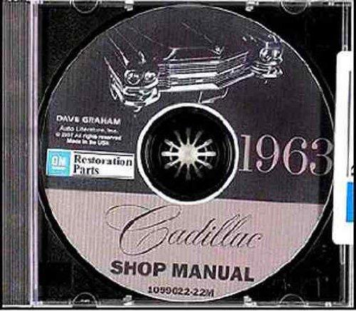 Download 1963 CADILLAC REPAIR SHOP & SERVICE MANUAL CD - Sedan, Coupe, Convertible, Eldorado Biarritz, Coupe De Ville, Sedan De Ville, Fleetwood Sixty-Special and Fleetwood 75. 63 pdf