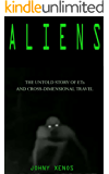 Aliens: The untold story of ETs and cross-dimensional travel (English Edition)