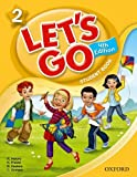 Let's Go 2 Student Book: Language Level: Beginning to High Intermediate. Interest Level: Grades K-6. Approx. Reading Level: K-4