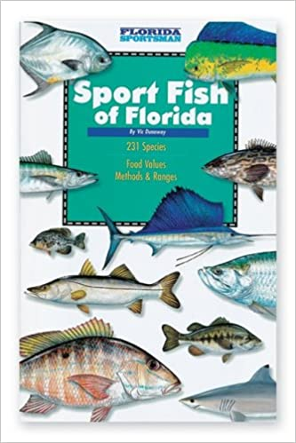 Florida Sportsman Sport Fish of Florida Book: Vic Dunaway, Vic Dunaway: 9780936240169: Amazon.com: Books