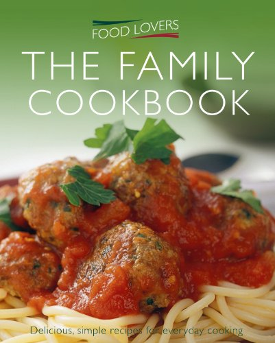 Download food lovers family cookbook over 300 delicious recipes for download food lovers family cookbook over 300 delicious recipes for everyday cooking book pdf audio id9i1odkl forumfinder Image collections