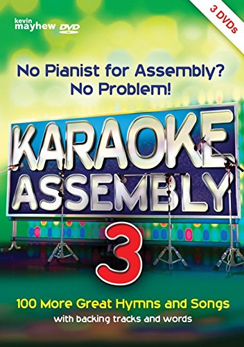 No Pianist for Assembly? No Problem! Karaoke Assembly 3 - 3 DVD Set by Kevin Mayhew