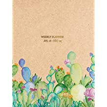 Weekly Planner Jul 18 - Dec 19: Cactus 2018-2019 Planner | 18-Month Weekly View Planner | To-Do Lists + Motivational Quotes | Jul 18-Dec 19