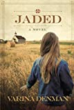 Jaded: A Novel (Mended Hearts Series)