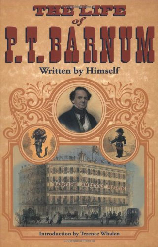 Pdf Arts The Life of P. T. Barnum, Written by Himself