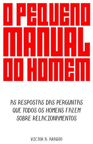 Amazon o pequeno manual do homem as respostas das perguntas o pequeno manual do homem as respostas das perguntas que todos os homens fazem sobre fandeluxe Choice Image
