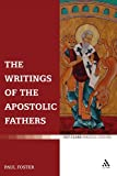 The Writings of the Apostolic Fathers, Foster, Russell J., 0567031055