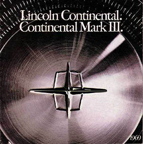 1969 Lincoln Continental Mark Ill Sales Brochure Literature Piece Advertisement