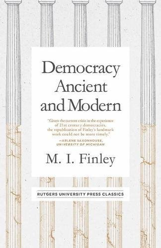 Democracy Ancient and Modern (Mason Welch Gross Lecture Series) (English Edition)