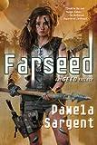 Farseed (Seed Trilogy)