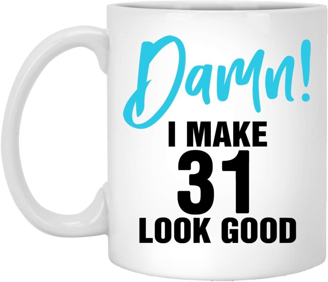 Amazon Com Damn I Make 31 Look Good Funny 31st Birthday Gifts For Women Men Personalized 11oz Coffee Mug Custom Number Birthday Gift Ideas Husband Wife Him Her Boyfriend Girlfriend Kitchen Dining