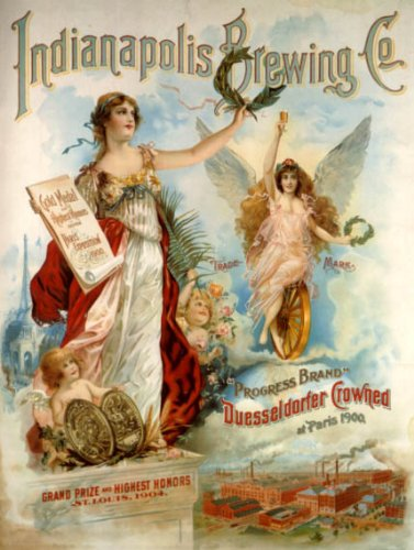 - INDIANAPOLIS BREWING COMPANY BEER GOLD MEDAL 1904 PROGRESS BRAND VICTORY GODDESS 16