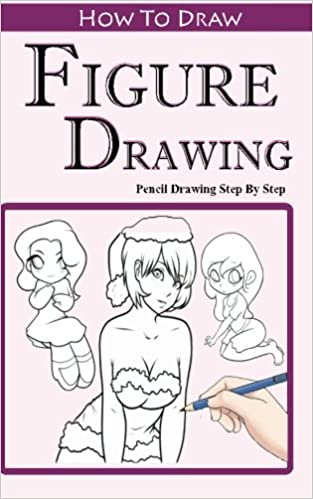 How To Draw Figures : Pencil Drawings Step by Step: Pencil Drawing