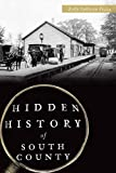 Hidden History of South County