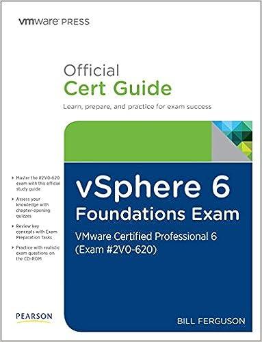 vSphere 6 Foundations Exam Official Cert Guide (Exam #2V0