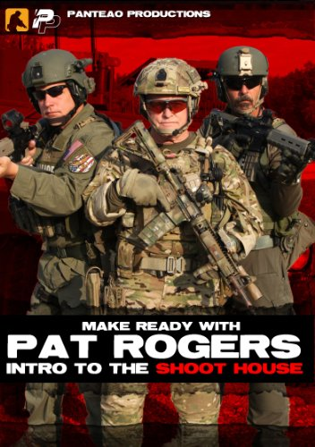 panteo-productions-make-ready-with-pat-rogers-intro-to-the-shoot-house-dvd