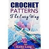 Crochet Patterns: The Easy Way