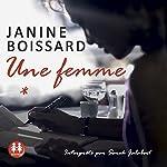Une femme | Janine Boissard