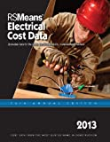 RSMeans Electrical Cost Data 2013, Adrian C. Charest, 1936335581