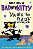 Bad Kitty Meets the Baby, Nick Bruel, 0312641214