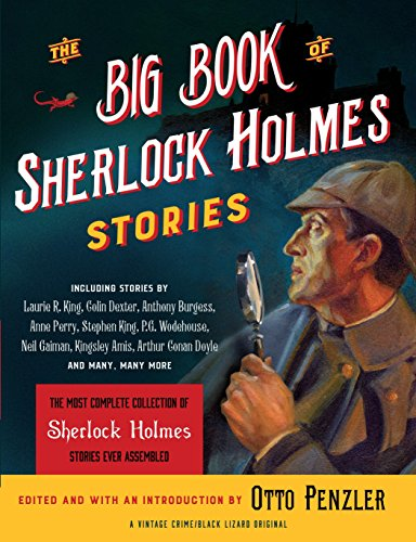 (The Big Book of Sherlock Holmes Stories (Vintage Crime / Black Lizard Original))